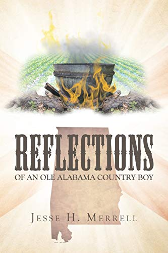 Reflections of an Ole Alabama Country Boy: Merrell, Jesse H
