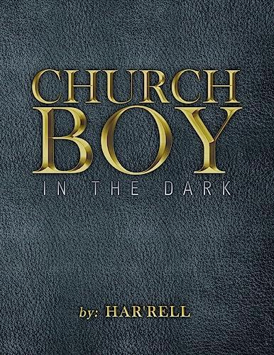 9781684097746: Church Boy in the Dark