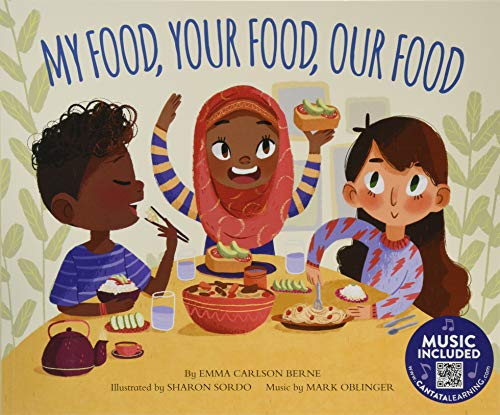9781684102907: My Food, Your Food, Our Food (How Are We Alike and Different?)