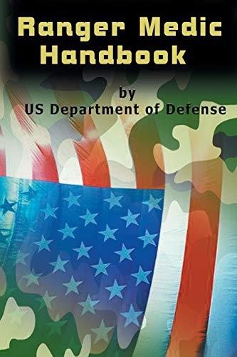9781684113460: Ranger Medic Handbook