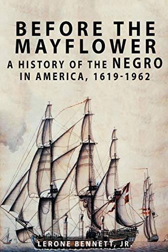 9781684115341: Before the Mayflower: A History of the Negro in America, 1619-1962