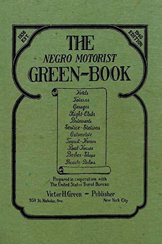 9781684116546: The Negro Motorist Green-Book: 1940 Facsimile Edition