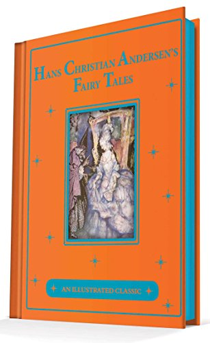 Hans Christian Andersen's Fairy Tales: An Illustrated: Hans Christian Andersen