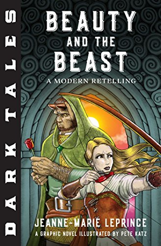 Dark Tales: Beauty and the Beast: A: Villeneuve, Gabrielle-Suzanne Barbot
