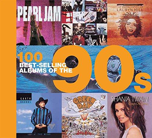 100 Best-selling Albums of the 90s: Auty, Dan,Barrett, Chris,Cawthorne,