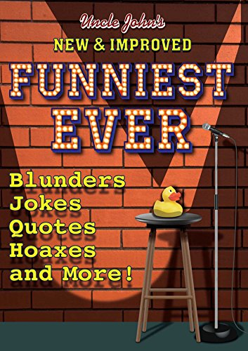 9781684123902: Uncle John's New & Improved Funniest Ever