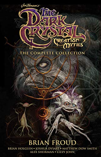9781684154449: Jim Henson's The Dark Crystal Creation Myths: The Complete Collection