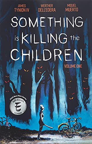 9781684155583: Something is Killing the Children Vol. 1