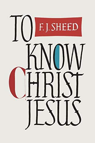 9781684220151: To Know Christ Jesus