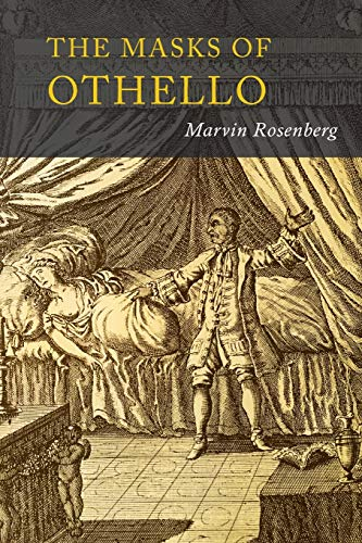 Masks of Othello: The Search for the: Rosenberg, Marvin