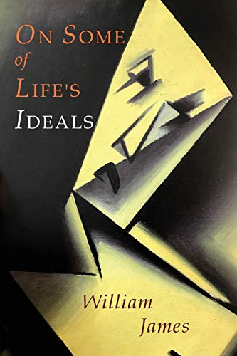 9781684220304: On Some of Life's Ideals: On a Certain Blindness in Human Beings; What Makes a Life Significant
