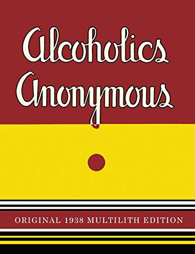 9781684220342: Alcoholics Anonymous: 1938 Multilith Edition