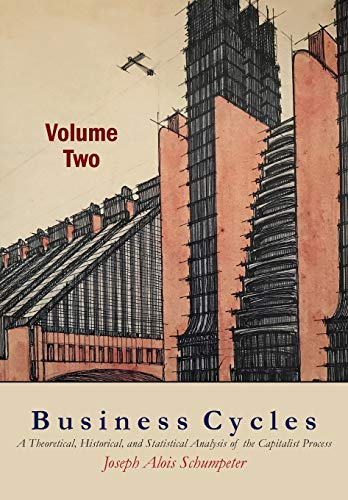 9781684220656: Schumpeter, J: Business Cycles [Volume Two]
