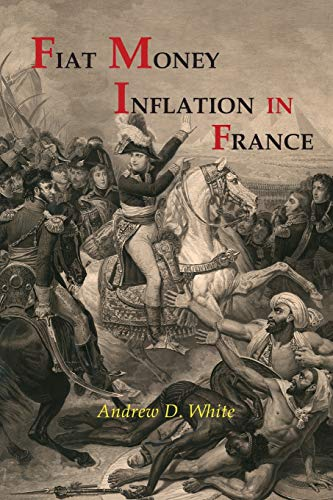 9781684221073: Fiat Money Inflation in France