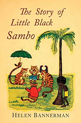 9781684221202: The Story of Little Black Sambo: Color Facsimile of First American Illustrated Edition