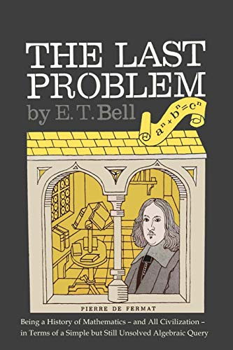 The Last Problem (Paperback or Softback): Bell, Eric Temple