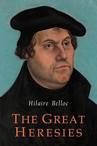 9781684221745: The Great Heresies