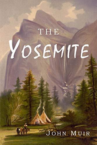 The Yosemite: John Muir