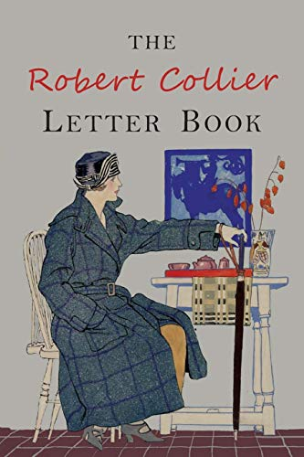 9781684221981: Collier, R: Robert Collier Letter Book: Fifth Edition