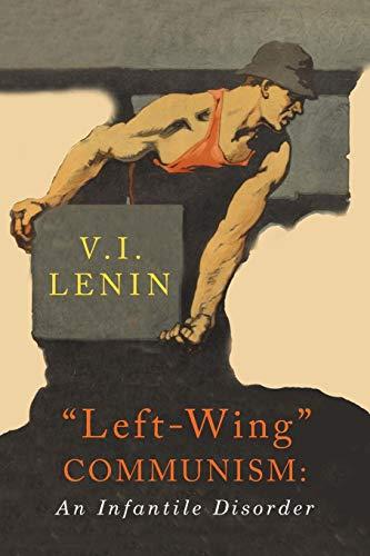 9781684222179: Left-Wing Communism: An Infantile Disorder