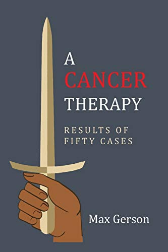 9781684222568: A Cancer Therapy: Results of Fifty Cases: Reprint of First Edition