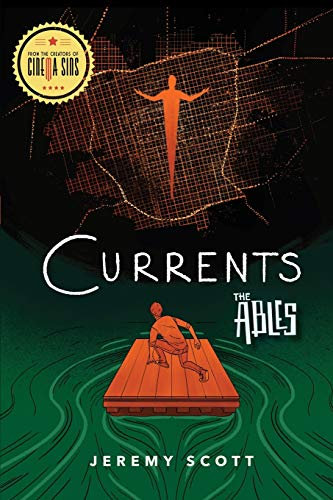 9781684423422: Currents: The Ables Book 3 (The Ables, 3)