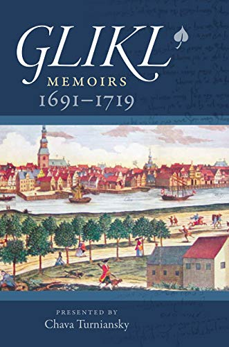 9781684580040: Glikl: Memoirs 1691-1719
