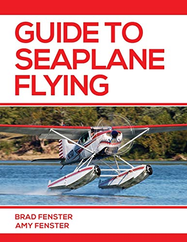 9781686219795: Guide to Seaplane Flying