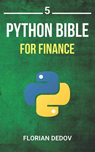 9781686407376: The Python Bible Volume 5: Python For Finance (Stock Analysis, Trading, Share Prices)