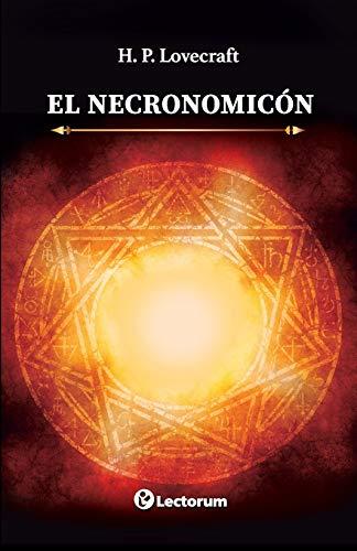 El Necronomicón: Lovecraft, H. P.