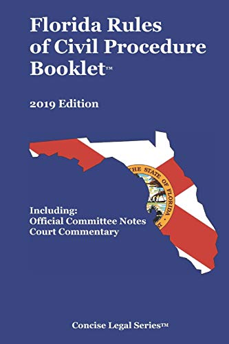 9781686887314: Florida Rules of Civil Procedure Booklet: 2019 Edition (Concise Legal Series)