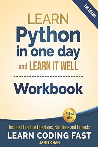 Python Workbook: Learn Python in one day: Chan, Jamie