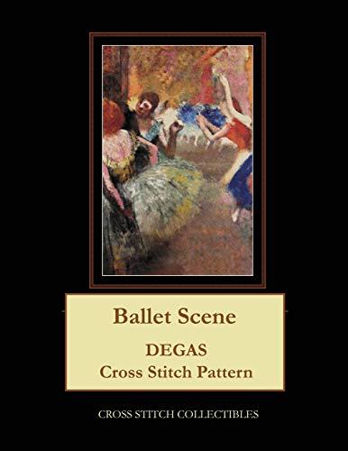 Ballet Scene: Degas Cross Stitch Pattern (Paperback): Kathleen George, Cross