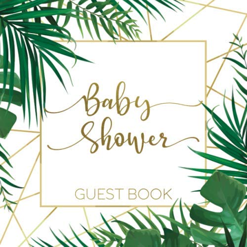 9781688416710: Baby Shower Guest Book: Tropical Safari Jungle Theme — Leaves & Gold Frame Cover Edition