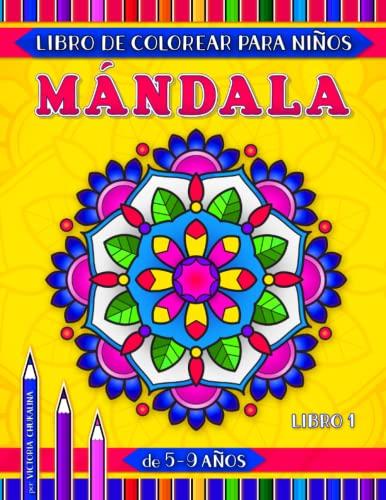 9781688486942: Mándala libro de colorear para niños de 5-9 años: 31 páginas con fáciles y avanzados mándalas florales, geométricas y de animales (Mundo abierto)