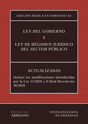 9781688498723: Ley del Gobierno y Ley de Régimen Jurídico del Sector Público (Edición básica en formato A4): Actualizadas, incluyendo las últimas reformas recogidas en la descripción