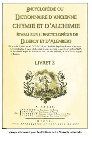 9781689592208: Encyclopédie ou Dictionnaire d'ancienne chymie et d'alchimie, livret 2, établi sur l'encyclopédie de Diderot et d'Alembert