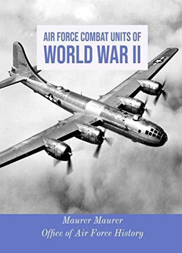 9781689723305: Air Force Combat Units of World War II