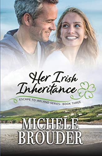 9781690768326: Her Irish Inheritance (Escape to Ireland)