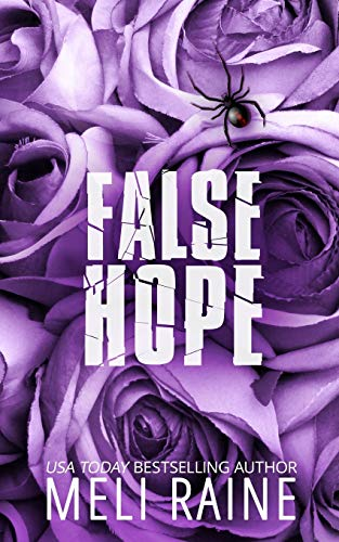 False Hope (False #2) (Paperback): Meli Raine