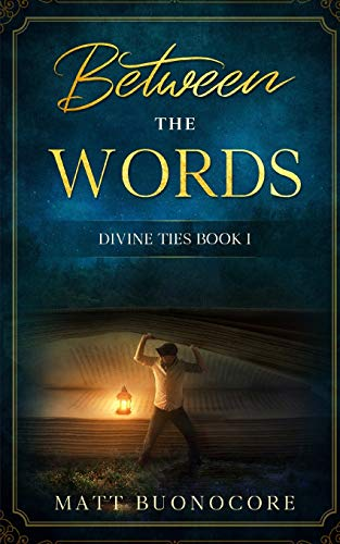 9781691104970: Between the Words: Divine Ties Book 1