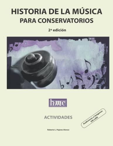9781691441792: Historia de la música para conservatorios. Actividades: 2ª edición