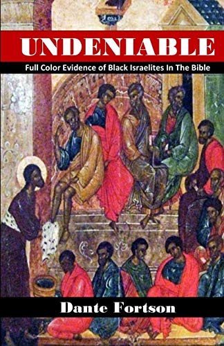 9781692492786: Undeniable: Full Color Evidence of Black Israelites In The Bible