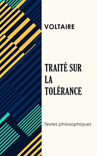 Traité sur la tolérance: Voltaire