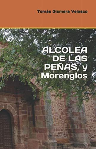 9781694092960: ALCOLEA DE LAS PEÑAS, y Morenglos