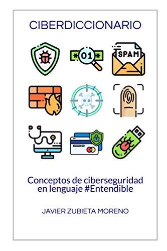 9781694093639: Ciberdiccionario: Conceptos de ciberseguridad en lenguaje #Entendible