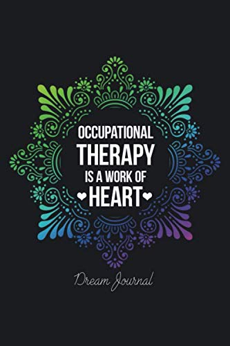Occupational Therapy Is A Work Of Heart: Rns Journals
