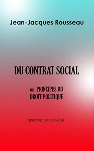 9781694427700: DU CONTRAT SOCIAL OU PRINCIPES DU DROIT POLITIQUE