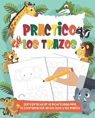 9781694455321: Practico los trazos: Libro de trazos para trabajar las letras - Libros para niños - Juegos de escribir
