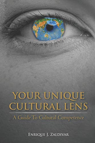 9781695814042: Your Unique Cultural Lens: A Guide To Cultural Competence